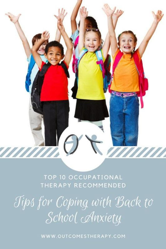 Top 10 OT Recommended Tips for Coping with Back to School ...